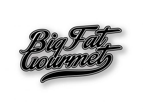 Big Fat Gourmet